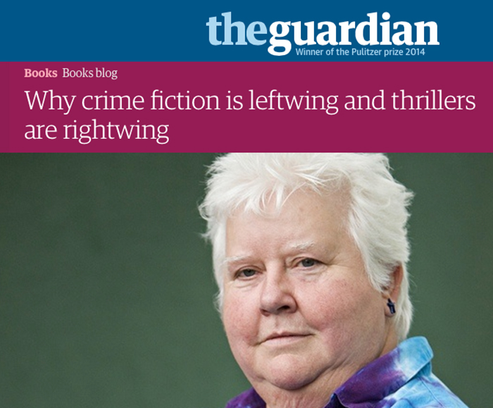 crime fiction is leftwing and thrillers are rightwing