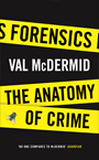 Forensics The Anatomy of Crime